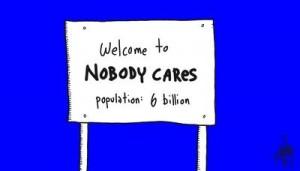 nobody cares 001 jpeg-thumb