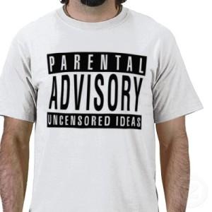 parental_advisory_uncensored_ideas_tshirt-p235752119733031659ud3o_400